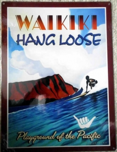 "Metallschild - Hang Loose - ""Waikiki"" 40,5cm x 30cm"